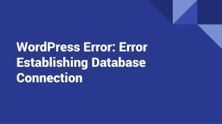 WordPress Error: Error Establishing Database Connection