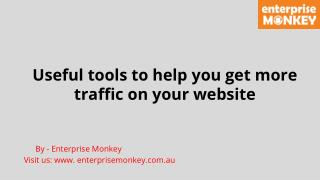 Useful tools to help you get more traffic on your website