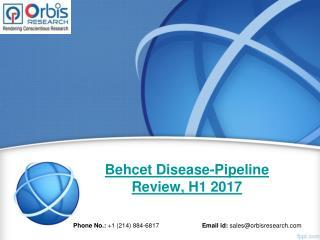 H1 2017, Behcet Disease Pipeline Market Landscape Review Report