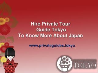 Private Tour Guide Tokyo