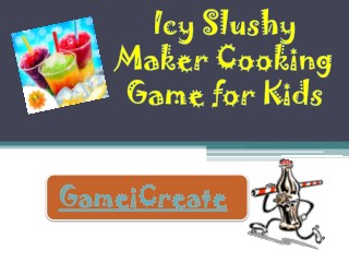 Icy Slushy Maker Cooking Game for Kids