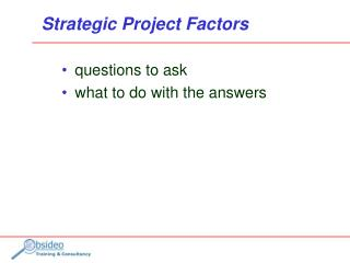 Strategic Project Factors