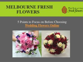 Choose Best Wedding Florist in Melbourne – Melbourne Fresh Flowers