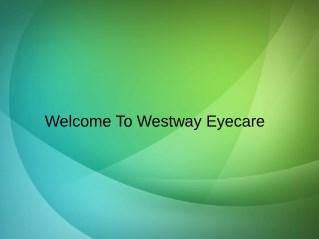 Westway Eyecare Optometry in Etobicoke