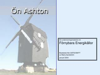 Ett undervisningsmaterial om  F rnybara Energik llor  Bearbetat fr n SATIS