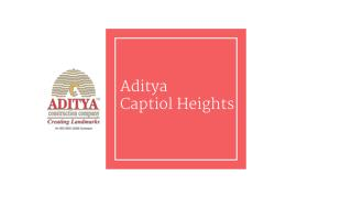 Aditya Capitol Heights By Aditya Constructions Company Hyderabad