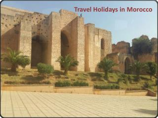 Travel Holidays in Morocco
