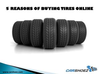 5 Reasons of Buying Tires Online