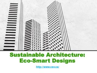 Sustainable Architecture: Eco-Smart Designs