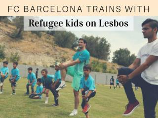 FC Barcelona trains with refugee kids on Lesbos