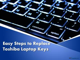 Easy Steps to Replace Toshiba Laptop Keys