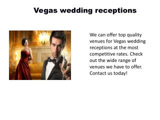 Reception in Vegas
