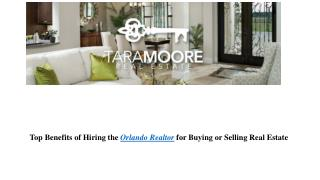 Top Benefits of Hiring the Orlando Realtor for Buying or Selling Real Estate
