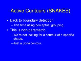 Active Contours SNAKES