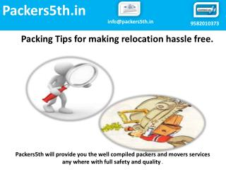 Best packing tips for hassle free moves.
