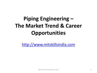 Piping engineering – the market trend & career opportunities