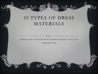 Types Of Dress Materials