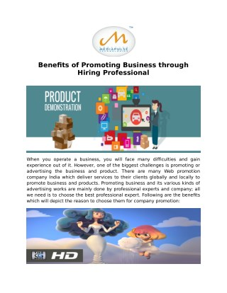 Benefits of Promoting Business through Hiring Professional