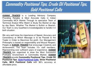 Commodity Positional Tips, Crude Oil Positional Tips, Gold Positional Calls