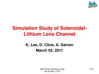Simulation Study of Solenoidal-Lithium Lens Channel