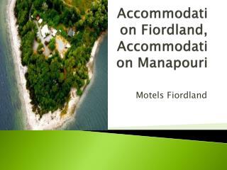 Accommodation Manapouri, Manapouri Accommodation, Motels