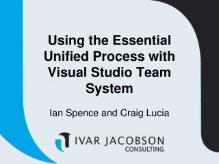 Using the Essential Unified Process with Visual Studio Team System