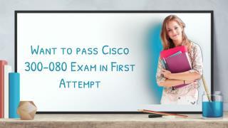 Cisco 300-080 Free Demo Questions