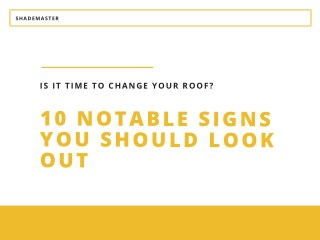 Is it time to change your roof? 10 Notable Signs You Should Look Out