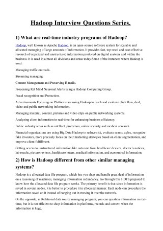 Hadoop Interview Questions Series.