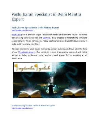 Vashikaran Specialist in Delhi Mantra Expert