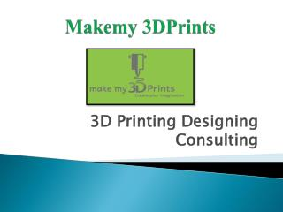 3d Printing Design Services India