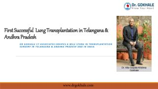 First Successful Lung Transplantation in Telangana & Andhra Pradesh | Dr Gokhale