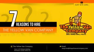 7 Reasons To Hire The Yellow Van Company – Man And Van London
