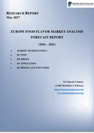 Europe Food Flavors Market Growth, Trends, and Forecasts (2016–2021)