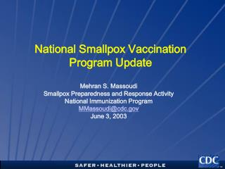 National Smallpox Vaccination Program Update