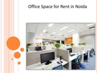 Get Top Class Office Space for Rent in Noida