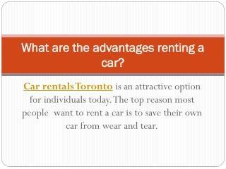 What are the advantages renting a car