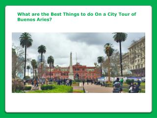 City Tour of Buenos Aries