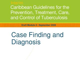 Case Finding and Diagnosis