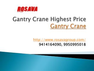 Gantry Crane Highest Price