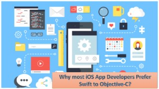 Why most iOS App Developers Prefer Swift to Objective-C?