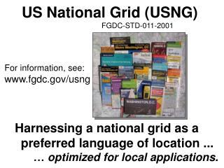 US National Grid USNG                            FGDC-STD-011-2001