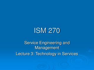ISM 270