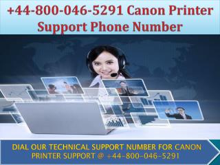 44-800-046-5291 Canon Printer Support Phone Number UK