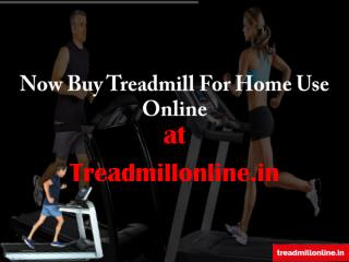 Now Buy Treadmill For Home Use Online in india