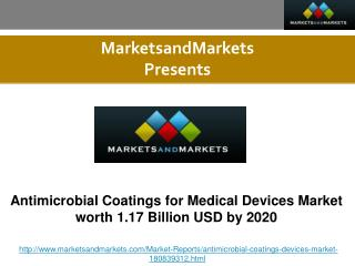 Antimicrobial Coatings for Medical Devices Market