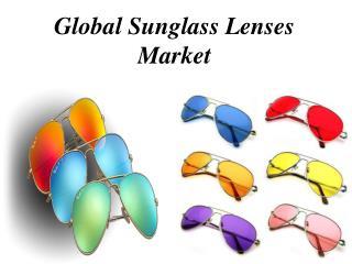 Global Sunglass Lenses Market