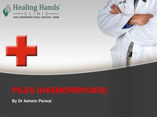 PILES (HAEMORRHOIDS) | Causes |Symptoms| Treating Piles