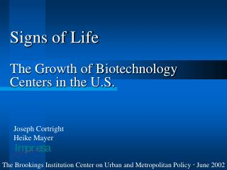 Signs of Life The Growth of Biotechnology Centers in the U.S.