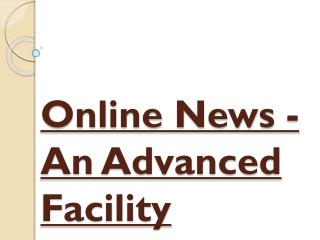 An Advanced Facility - Online News
